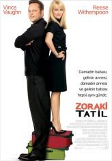 Zoraki Tatil (2008) afişi