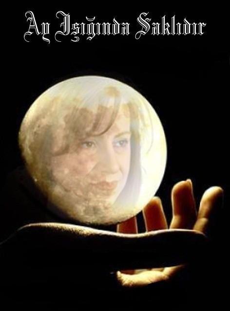 Ay, Işığında Saklıdır