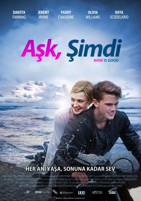 Aşk şimdi Now Is Good Filmi Sinemalarcom