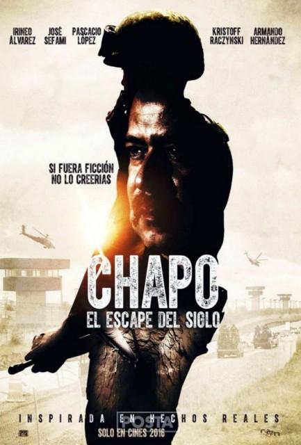 Chapo: Yüzyılın Kaçışı (2016) afişi