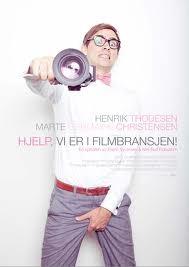 Hjelp, Vi Er I Filmbransjen!