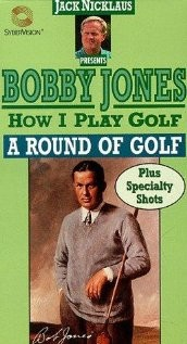 How ı Play Golf, By Bobby Jones No. 12: A Round Of Golf