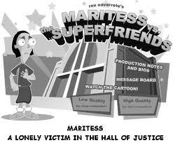 Maritess Vs. The Super-friends