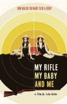 My Rifle, My Baby, and Me