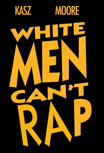 White Men Can't Rap