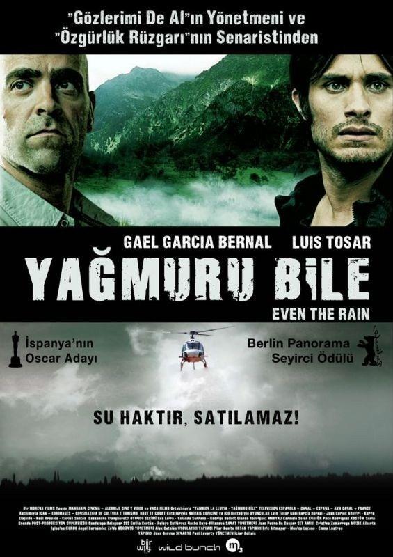Yağmuru Bile Even The Rain Filmi Sinemalarcom