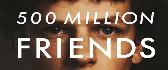 Birkaç düşman yapmadan 500 milyon arkadaşa ulaşamazsın
