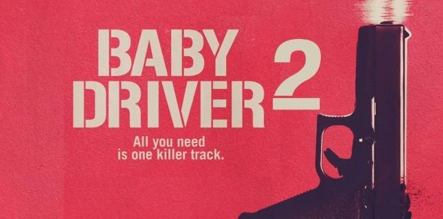 Baby Driver'ın yönetmeninden devam filmi açıklaması