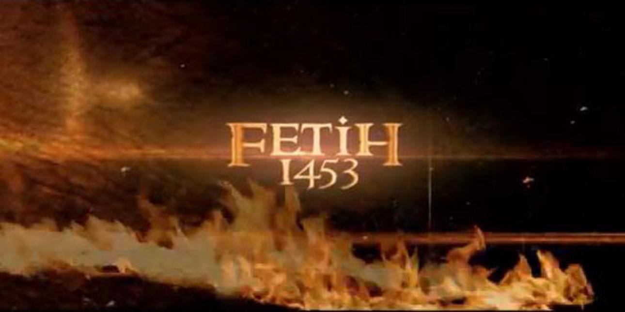 FETİH 1453' ÜN FRAGMANI GÖRÜCÜYE ÇIKTI