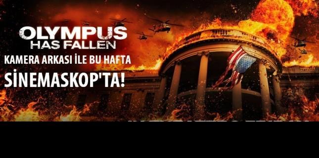 Kod Adı Olympus Sinemaskop'ta!