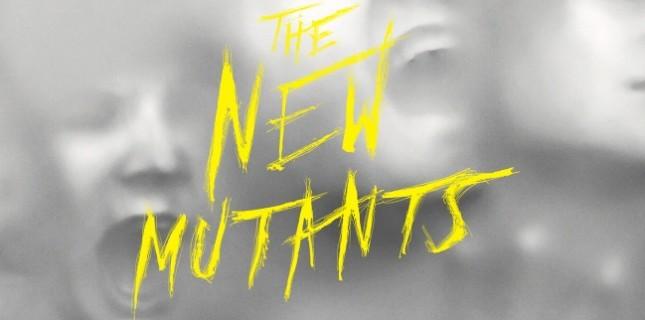 The New Mutants'ın Posteri Yayınlandı
