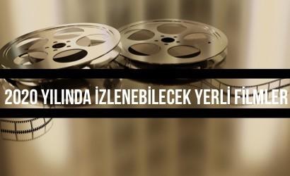 2020 Yılında İzlenebilecek Yerli Filmler