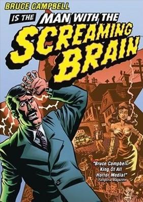 Man With The Screaming Brain Resimleri