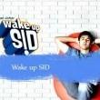 Wake Up Sid Resimleri
